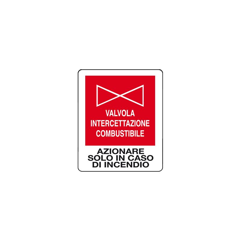 VALVOLA INTERCETT. COMBUSTIBILE CARTELLO ADESIVO 100X120 ANTINCENDIO
