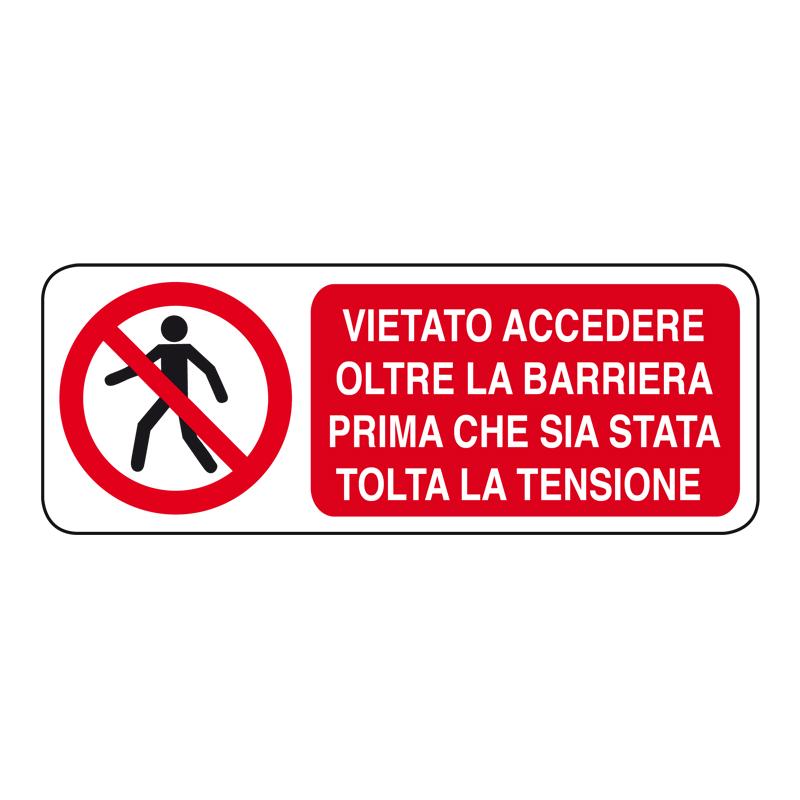 VIET. ACC. ALLA BARRIERA PRIMA CHE CARTELLOEADESIVO 330X125 DIVIETO