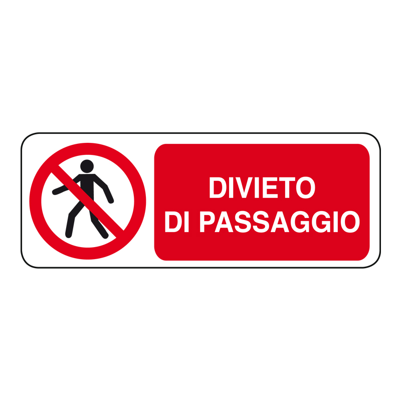 DIVIETO DI PASSAGGIO CARTELLO ALLUMINIO 330X125 DIVIETO
