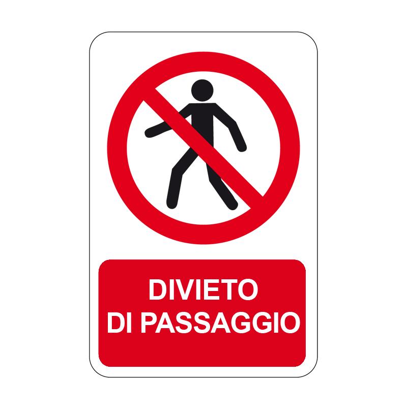 DIVIETO DI PASSAGGIO CARTELLO ALLUMINIO 330X500 DIVIETO