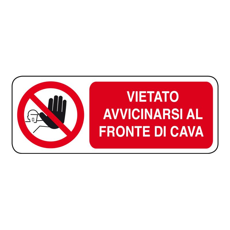 VIETATO AVVICINARSI AL FRONTE DI CAVA CARTELLOEADESIVO 330X125 DIVIETO