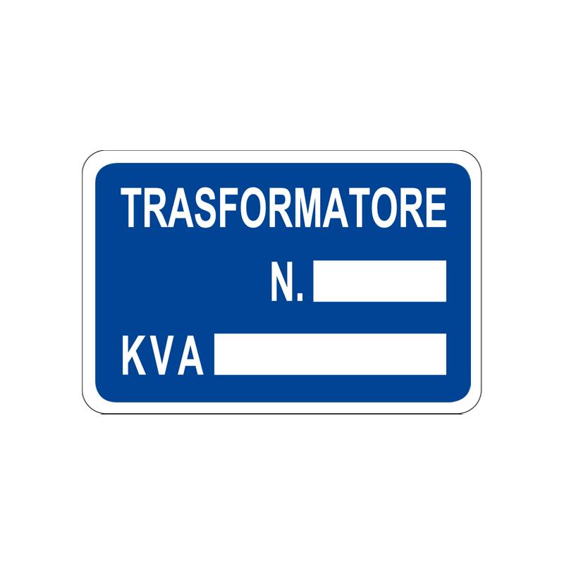 TRASFORMATORE  N. KVA CARTELLO ALLUMINIO 300X200 INFORMAZIONE