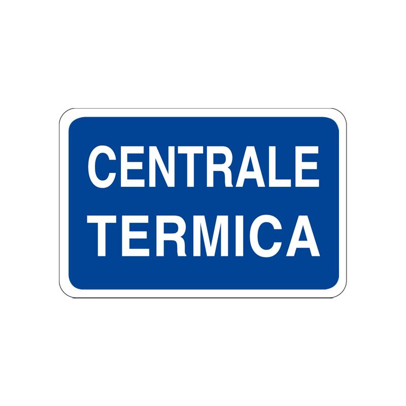 CENTRALE TERMICA CARTELLO ALLUMINIO 300X200 INFORMAZIONE