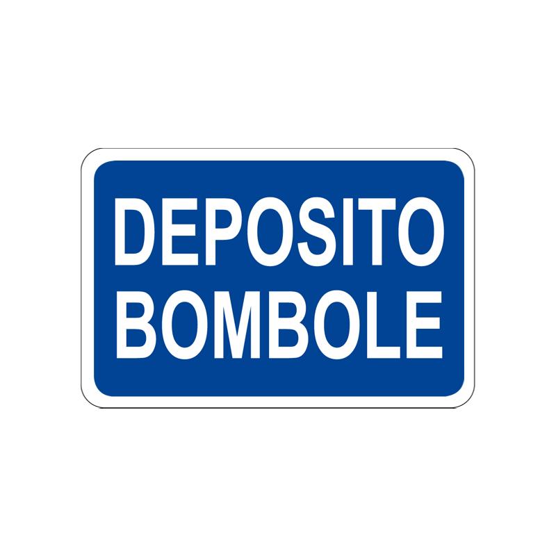 DEPOSITO BOMBOLE CARTELLO ALLUMINIO 300X200 INFORMAZIONE