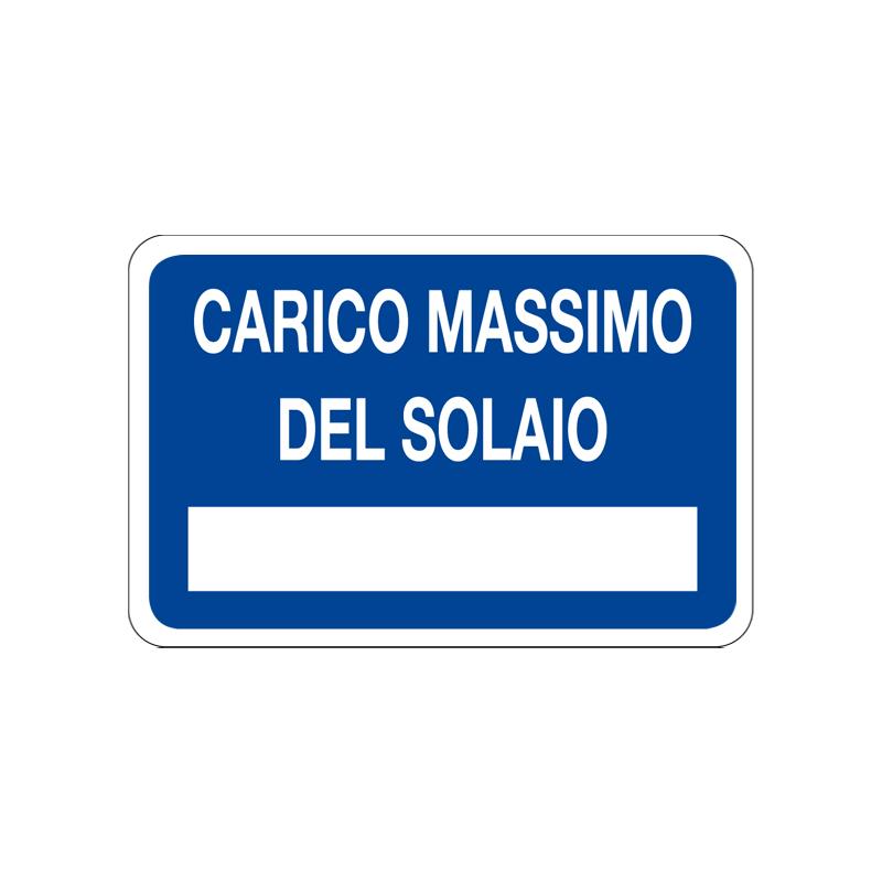 CARICO MASSIMO DEL SOLAIO CARTELLO ALLUMINIO 300X200 INFORMAZIONE