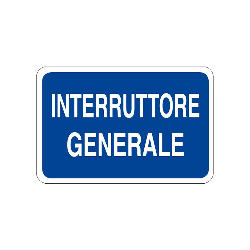 INTERRUTTORE GENERALE CARTELLO ALLUMINIO 300X200 INFORMAZIONE