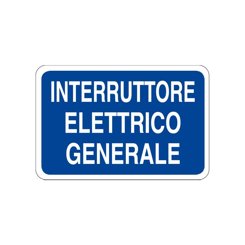 INTERRUTTORE ELETTRICO GENERALE CARTELLO ALLUMINIO 300X200 INFORMAZIONE
