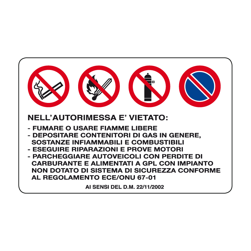 NELL'AUTORIMESSA È VIETATO CARTELLO ALLUMINIO 500X330 MULTISIMBOLO