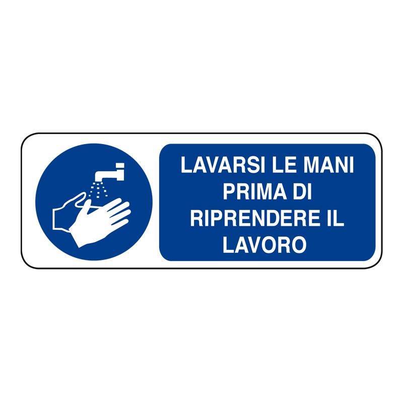 LAVARSI LE MANI PRIMA DI RIPR. IL LAVORO ADESIVO 330X125 OBBLIGO