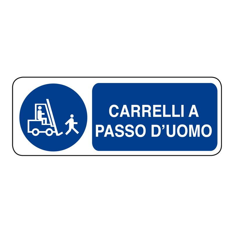 CARRELLI A PASSO D'UOMO ADESIVO 330X125 OBBLIGO