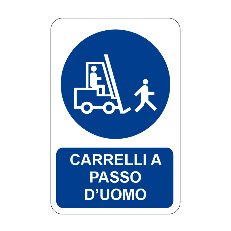 CARRELLI A PASSO D'UOMO CARTELLO ALLUMINIO 330X500 OBBLIGO