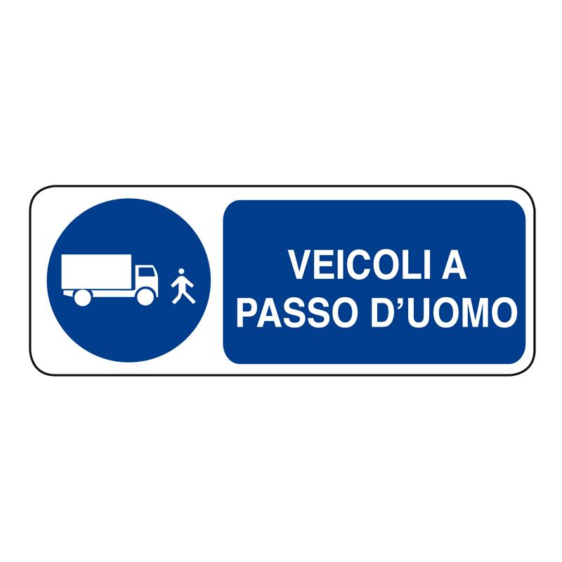 VEICOLI A PASSO D'UOMO ADESIVO 330X125 OBBLIGO