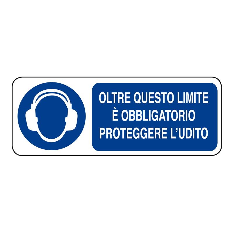 OLTRE QUESTO LIMITE OBBL. PROT. L'UDITO ADESIVO 330X125 OBBLIGO