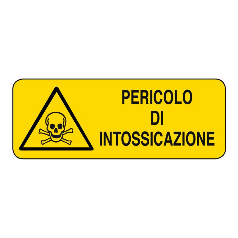 PERICOLO INTOSSICAZIONE CARTELLO ALLUMINIO 330X125 PERICOLO
