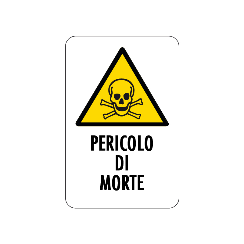 PERICOLO DI MORTE CARTELLO ALLUMINIO 200X300 PERICOLO