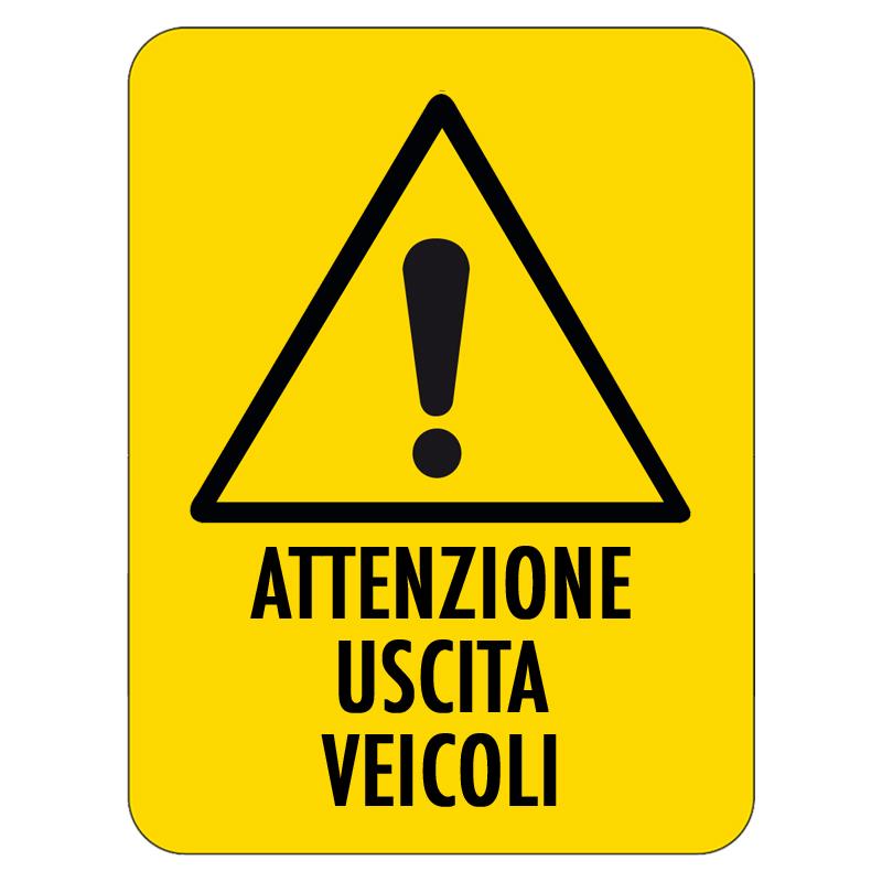 ATTENZIONE USCITA VEICOLI CARTELLO ALLUMINIO 500X660 PERICOLO