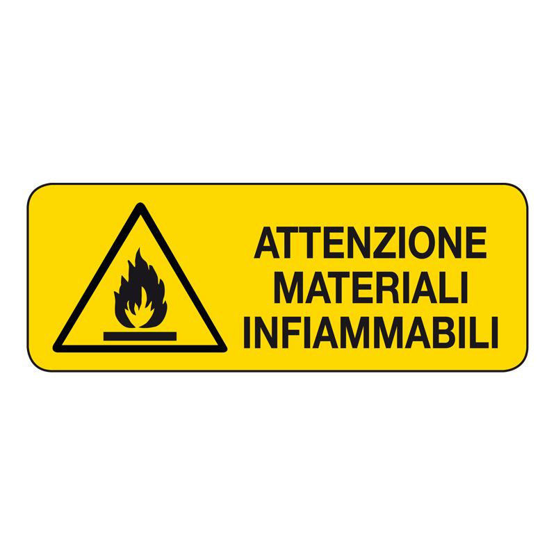 ATTENZIONE MATERIALI INFIAMMABILI CARTELLO ADESIVO 330X125 PERICOLO